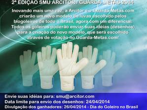 2ª Edição SMU Arcitor Guarda-Metas 2014