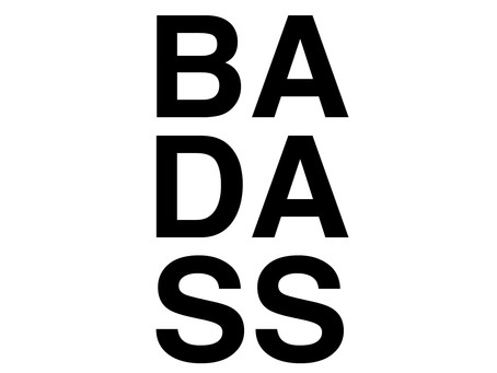 You, Badass, You
