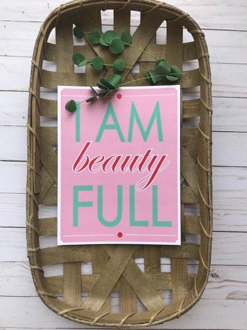 I Am Beauty Full