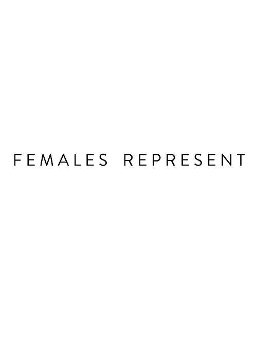 Females Represent