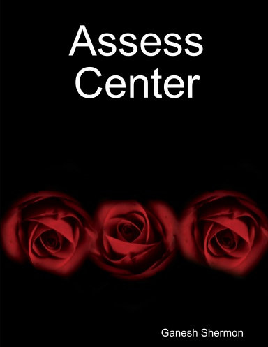 Assess Center - By Ganesh Shermon