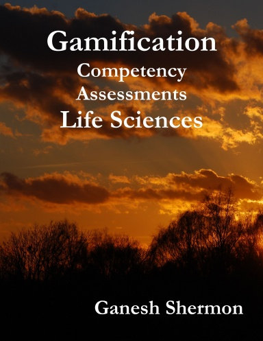 Gamification - Competency Assessments Life Sciences - By Ganesh Shermon