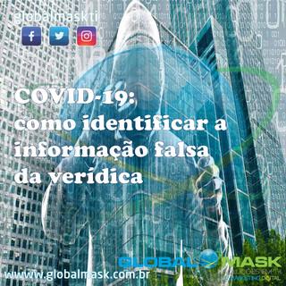 COVID-19: como identificar a informação falsa da verídica