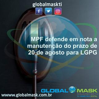 MPF defende em nota a manutenção do prazo de 20 de agosto para LGPG