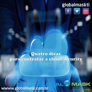 Quatro dicas para contratar a cloud security