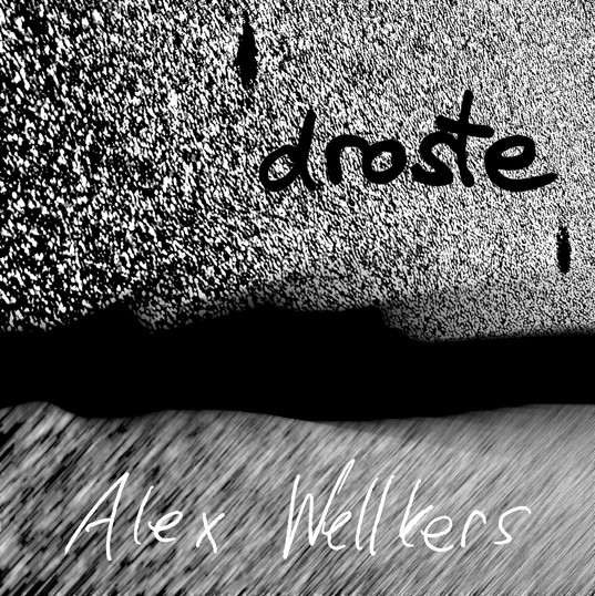 Alex Wellkers - droste