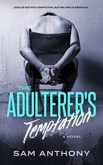 The Adulterer's Temptation: A Novel