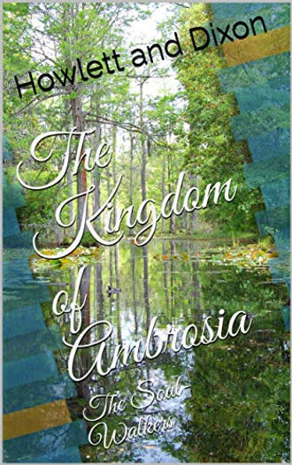 The Kingdom of Ambrosia: The Soul-Walkers