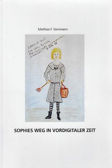 Sophies Weg in Vordigitaler Zeit