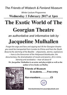 Poster for a talk on Georgian Theatre at Wisbech Museum on 1 February 2017