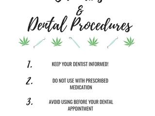 Cannabis and Dental Health & Procedures