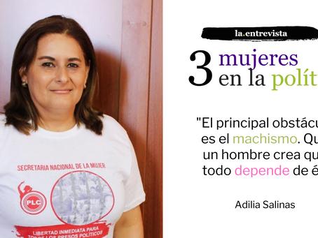 """Adilia Salinas: """"El principal obstáculo es el machismo. Que un hombre crea que todo depende de él"""""""