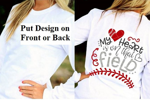 LONG SLEEVE BASEBALL DESIGN SHIRT My Heart is on the Field