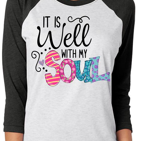 SUBLIMATED RAGLAN Easter It is Well with My Soul