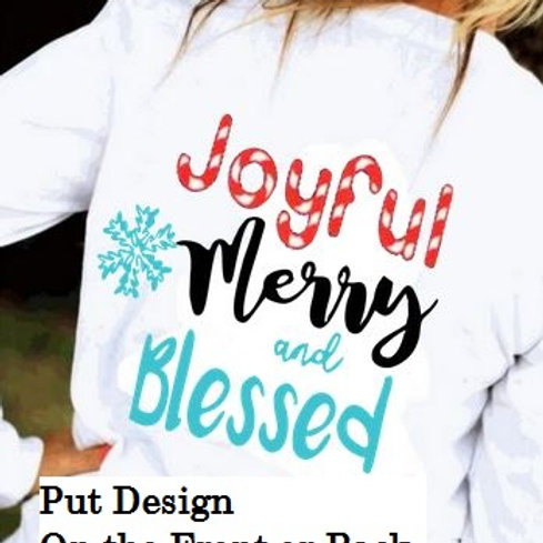LONG SLEEVE CHRISTMAS SHIRT Joyful Merry & Blessed