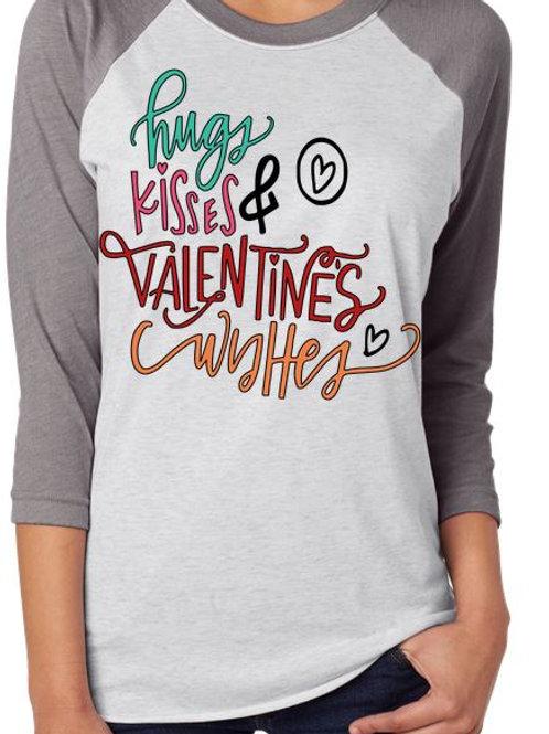 SUBLIMATED RAGLAN Hugs Kisses Valentine Wishes