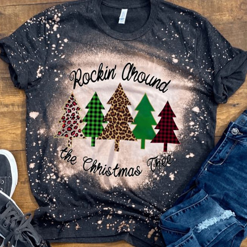 BLEACHED TEE Short or Long Sleeve Christmas Rockin Around the Christmas Tree