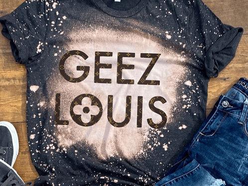 BLEACHED TEE Short or Long Sleeve Geez Louis Words