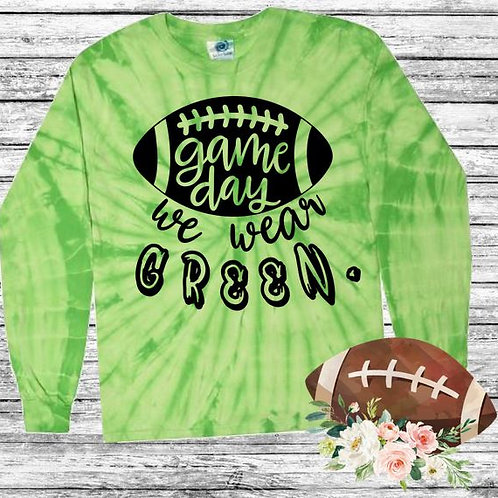 Graphic Tie Dye TEE Long Sleeve Game Day We Wear Green