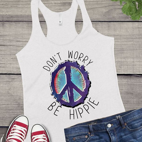 Tank Top SUBLIMATED GRAPHIC SHIRT Hippie Don't Worry be Hippie