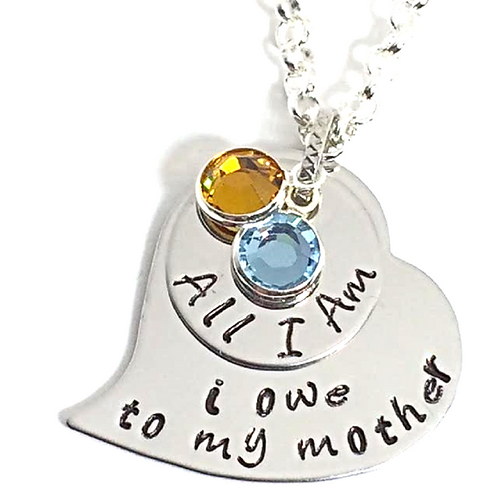 All I am I owe to my Mother Necklace or Bracelet