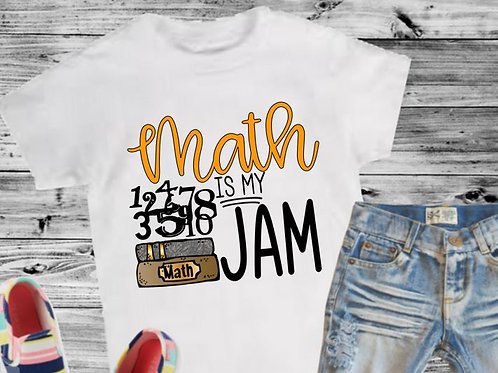 SUBLIMATED TRANSFER ONLY Back to School Math is My Jam