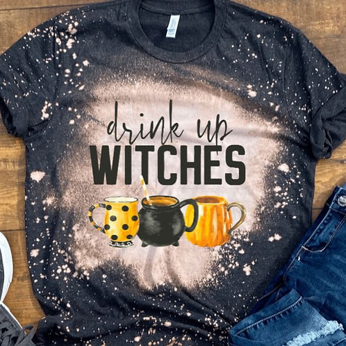 BLEACHED TEE Short or Long Sleeve Halloween Drink Up Witches