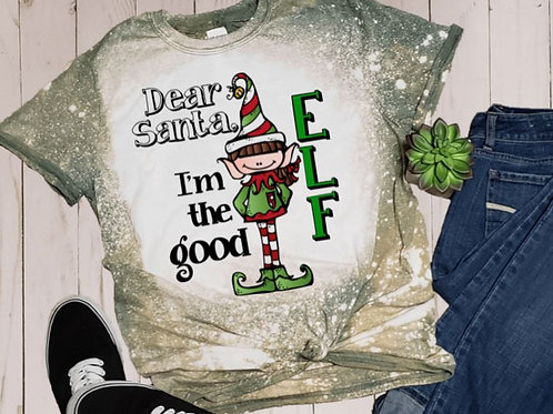 BLEACHED TEE Short or Long Sleeve Christmas Im the Good Elf
