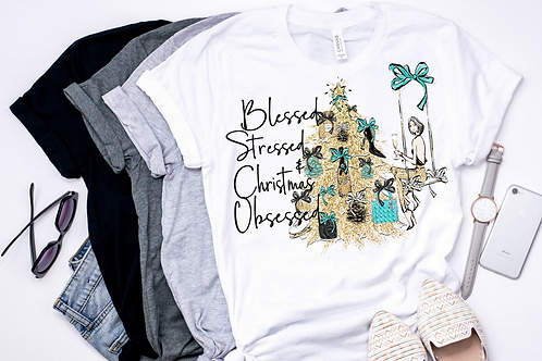 SUBLIMATED TEE Short or Long Sleeve Blessed Stressed Christmas Obsessed