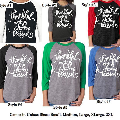 THANKFUL & BLESSED RAGLAN SHIRT Many Colors & Sizes