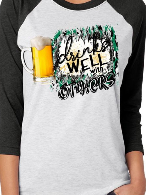 SUBLIMATED RAGLAN St. Patrick's Day Drinks Well with Others