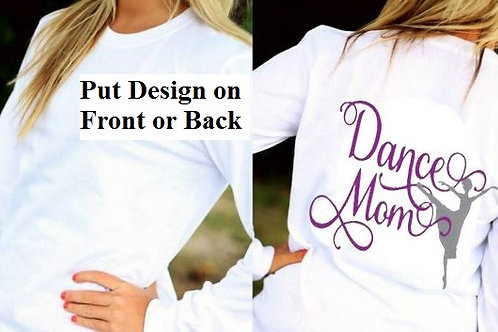 LONG or SHORT SLEEVE DANCE DESIGN SHIRT Dance Mom
