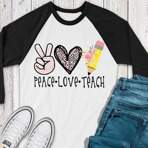 SUBLIMATED TEE RAGLAN Peace Love Teach