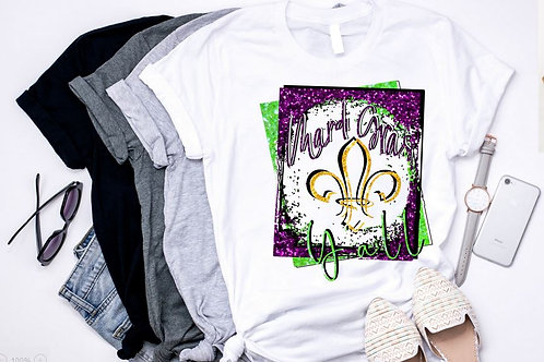 SUBLIMATED TRANSFER ONLY Mardi Gras Yall Grunge