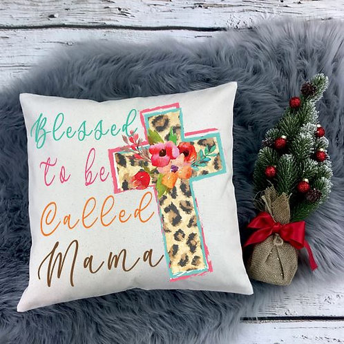 Personalized SUBLIMATED Pillow Covers Blessed to Be Called Mama Flower Cross
