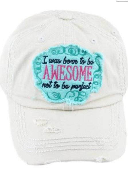 I was Born to be Awesome Caps Women's Hat