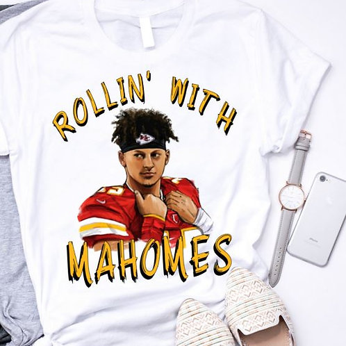 SUBLIMATED TRANSFER ONLY Rollin with Mahomes