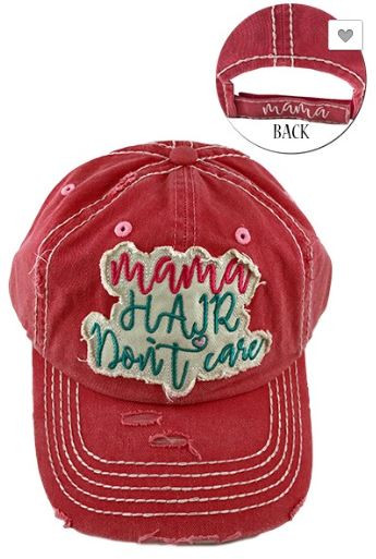 391bb51ac2230a Mama Hair Don't Care Mama Hair Don't Care Baseball Caps Comes in:  Turquoise, Red, Black One Size Velcro Strap