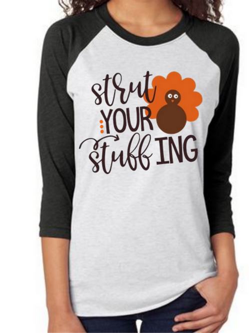 SUBLIMATED TEE Raglan Strut Your Stuffing