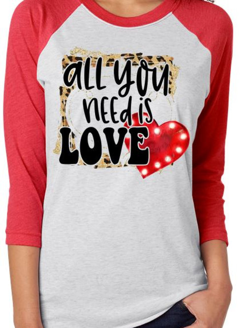 SUBLIMATED RAGLAN All You Need Is Love