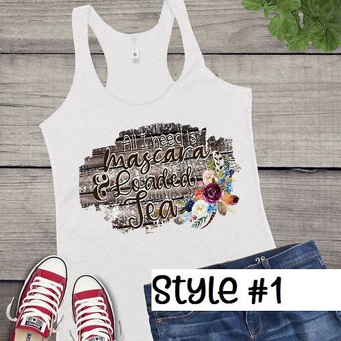 Tank Top SUBLIMATED GRAPHIC SHIRT Mascara and Loaded Tea Style #1