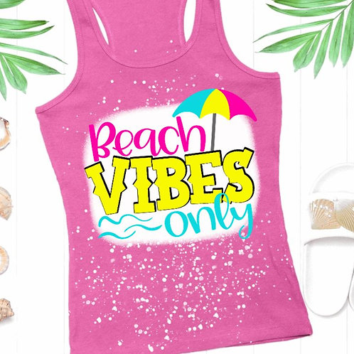 BLEACHED TANK TOP or TEE Beach Vibes Only