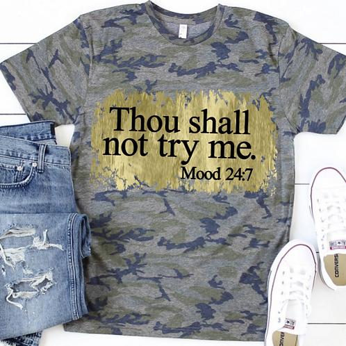 Camo TEE Short Sleeve Thou Shall Not Try Me