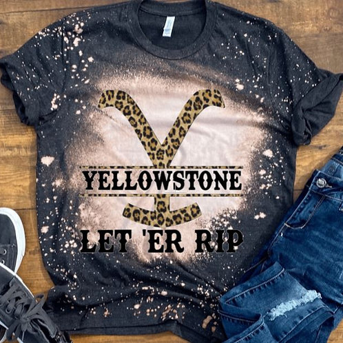 BLEACHED TEE Short or Long Sleeve Yellowstone Let ER Rip