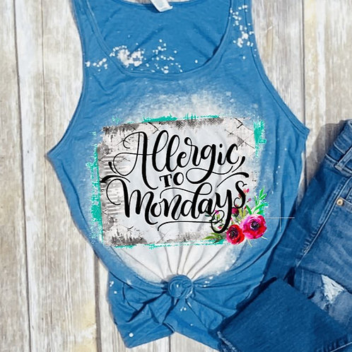 BLEACHED TANK TOP or TEE Allergic to Mondays