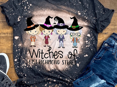 BLEACHED TEE Short or Long Sleeve Witches Golden Girls