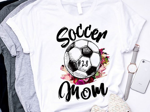 SUBLIMATED TRANSFER ONLY Soccer Mom or Any Name Roses