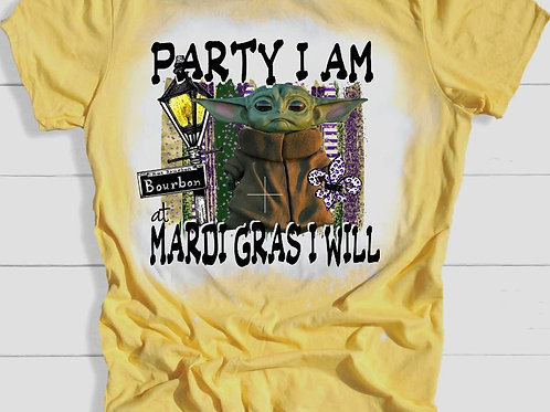 BLEACHED TEE Short or Long Sleeve Mardi Gras Party I am Yoda