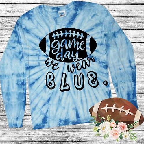 Graphic Tie Dye TEE Long Sleeve Game Day We Wear Blue