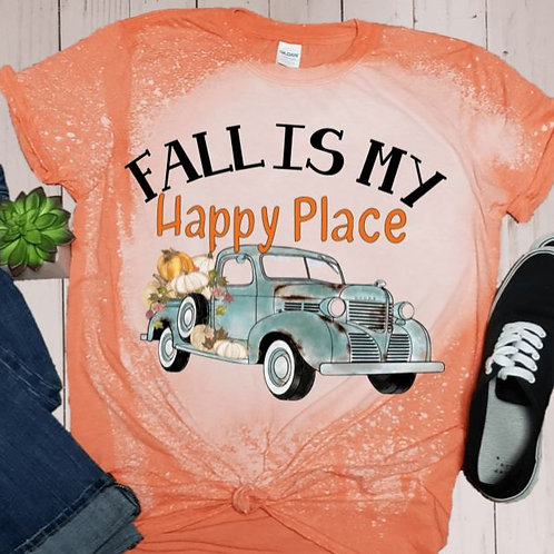 BLEACHED TEE Short or Long Sleeve Fall Is My Happy Place